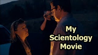 My Scientology Movie - We Don