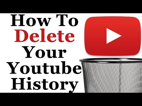 How To Delete Your Youtube Watch and/or Search History