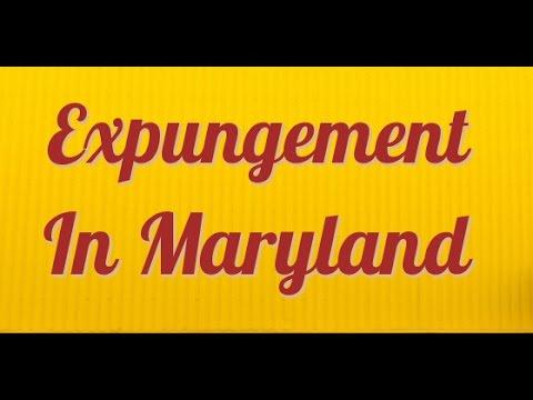 Maryland Expungement (Explained) by expungement lawyer [2018]
