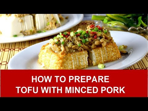 Tofu with minced pork - How to prepare in 4 simple steps (With proven tips)