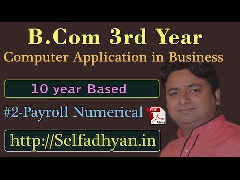 #2 Payroll Based Exam Question - BCOM 3rd Year - Computer Application in Business with PDF
