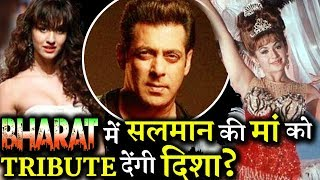 Disha Patani To Give Tribute to Salman Khan's Step-Mother Helen in BHARAT?