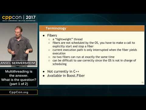 "CppCon 2017: Ansel Sermersheim ""Multithreading is the answer. What is the question? (part 1 of 2)"""