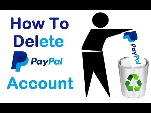 How do I delete my Paypal Account (updated)