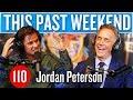 Jordan Peterson This Past Weekend 110