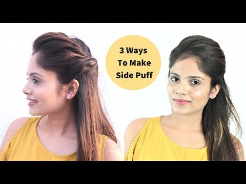 3 Easy Ways To Make Side Puff / Side Puff Without Teasing Hair