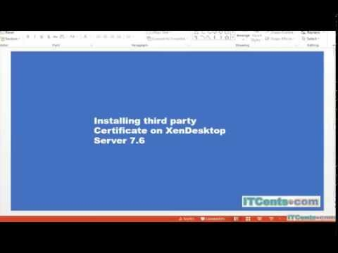 8-Installing SSL Certificate on Citrix XenDesktop 7.6 Server
