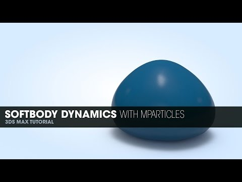 Softbody Dynamics With mParticles in 3DS Max 2014
