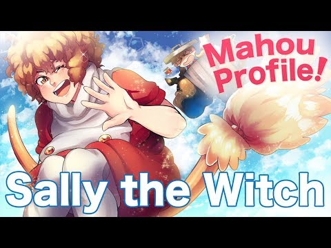 SALLY THE WITCH // Mahou Profile: A History of Magical Girls #2