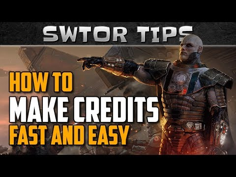 SWTOR Tips on How to Make Credits Fast and Easy