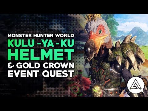 Monster Hunter World | Kulu-Ya-Ku Helmet & Gold Crown Event Quest