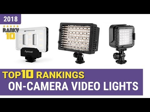 Best On-Camera Video Lights Top 10 Rankings, Review 2018 & Buying Guide