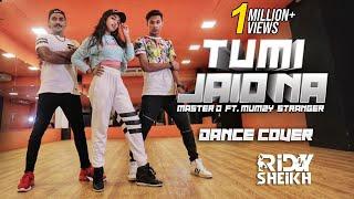 Tumi Jaio Na Dance Cover | Ridy Sheikh | Master-D Ft Mumzy Stranger | Ridy Sheikh Dance Choreography