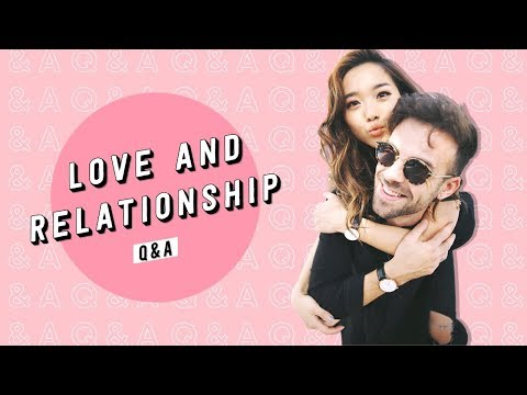 Love and Relationship Q&A   Arguments + Interracial Dating + Long Distance