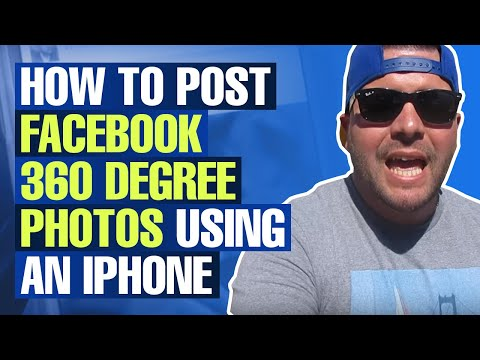How to Post Facebook 360 Degree Photos Using an iPhone