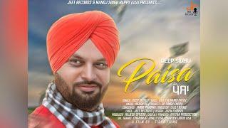 Deep Sidhu: Paisa (Full Video Song) | Akash DK | Lally Bains | New Punjabi Songs 2018 | Jeet Records