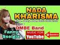 Download lagu NADA KHARISMA Cahaya Cinta - Fany Selgia feat OMBE Band