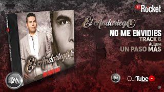 6. No Me Envidies - El Andariego - Con Letra [Musica Popular]