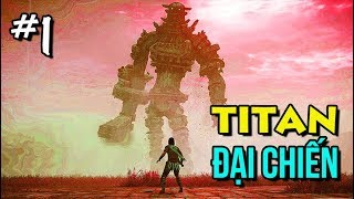 Shadow of the Colossus #1: BỐ CỦA ATTACK ON TITAN ĐÂY RỒI !!!