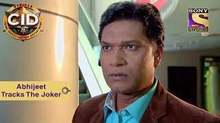 Your Favorite Character | Abhijeet Tracks The Joker | CID