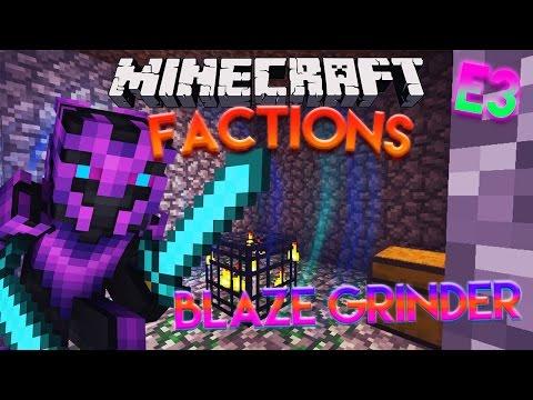 Minecraft - Factions - Episode:3 Blaze Grinder!