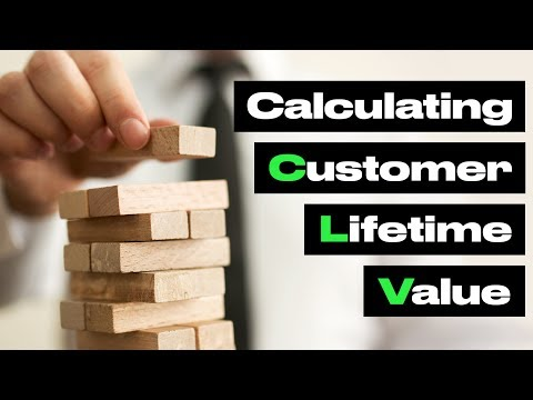 How to calculate Customer Lifetime Value in Marketing