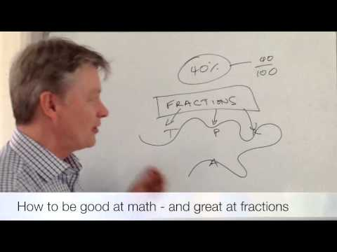 How to be good at mathematics - and great at fractions!