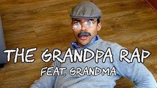 The Grandpa Rap [Feat. Grandma]