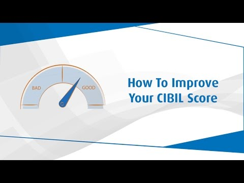 How to Improve Your CIBIL Score