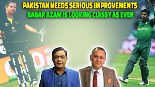 Pakistan Needs serious Improvements | Babar Azam is looking classy as ever