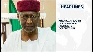Abba Kyari, Bauchi governor test positive to coronavirus, 70 Nigerian soldiers killed by jihadist