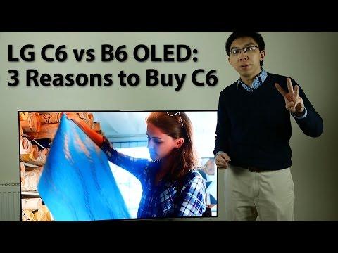 LG C6 vs B6 OLED TV: 3 Reasons to Choose C6