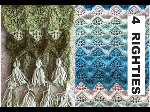 How To Knit Scarf/Blankets using This Beautiful Lacy Pattern - 4 RIGHTIES