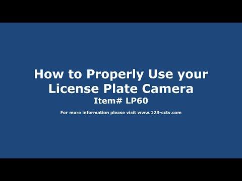 How to Properly Use the License Plate Camera LP60