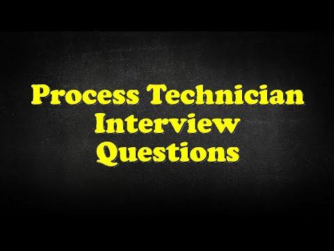 Process Technician Interview Questions