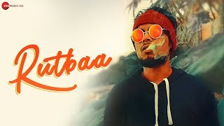Rutbaa - Official Music Video | Stackk Ft. Naash94