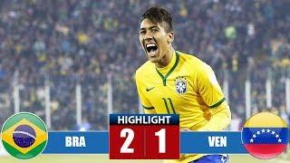 Brazil vs Venezuela 2-1 Highlights & Goals | Resumen & Goles (Last Match)