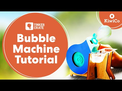 Build a Bubble Machine - Tinker Crate Project