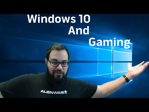 Windows 10 and Gaming