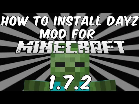 How To Install The Mod DayZ For Minecraft 1.7.2