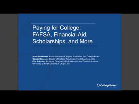 Paying for College: FAFSA, Financial Aid, Scholarships, and More