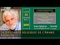 Pierre Conesa La Diplomatie Religieuse De LArabie Saoudite