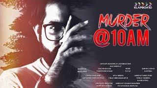 Murder @10 AM I Latest Telugu Short Film I Director By Naga Venkat..