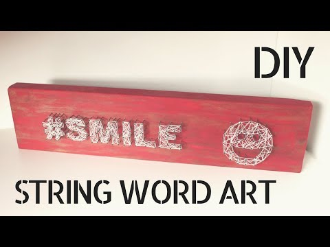 DIY - String Word Art [Wall Art]