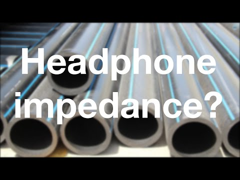 What is headphone impedance? (4K) - Part 4/5 -