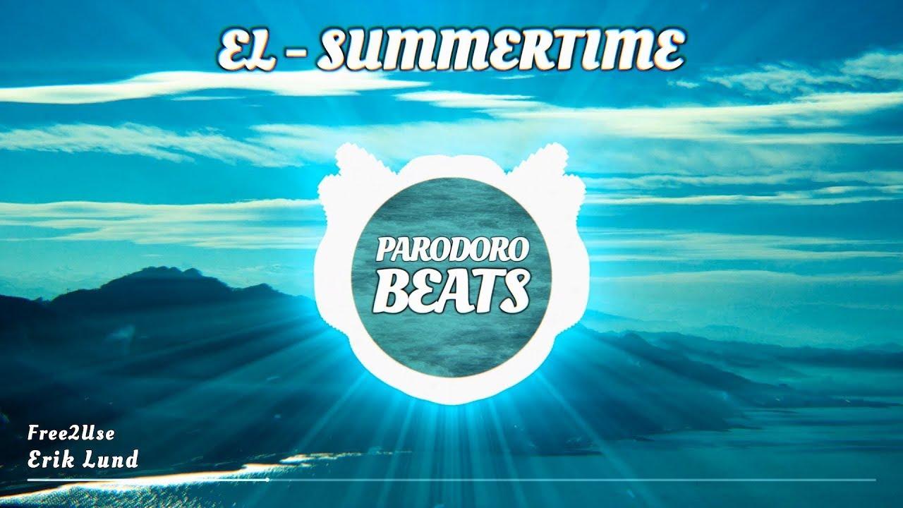 Erik Lund - Summertime (Vlog Musik) [  Free MP3 Download]