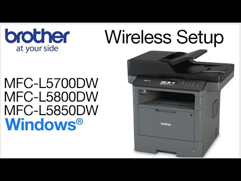 MFCL5700DW MFCL5800DW MFCL5850DW wireless- Windows® Installation