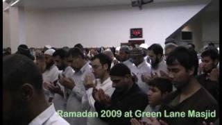 Live Taraweeh from Green Lane Masjid 2009, UK-Qari Zaka