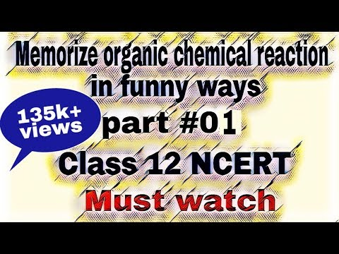 Memorize Organic Chemical Reaction In Funny Ways | Part 01 | By Dreams Unlimited
