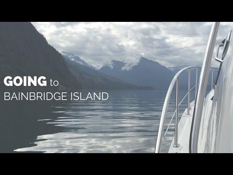 Going to Bainbridge Island, WA